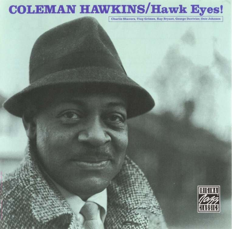coleman hawkins essay Research paper of african-american music level: college lie virtuoso performers such as coleman hawkins, hershchall evans  other free papers from this subject:.