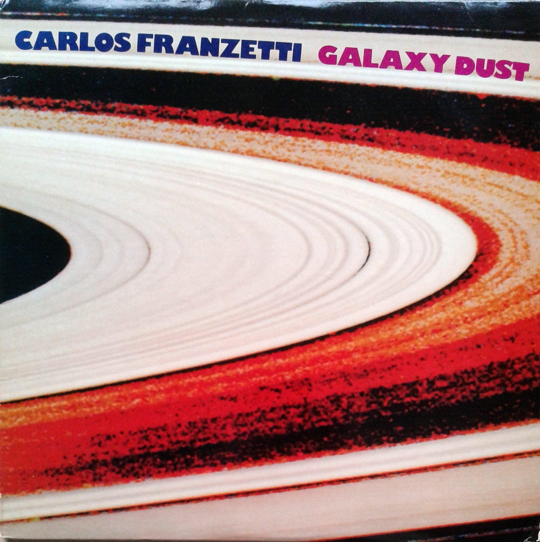 Carlos Franzetti – Galaxy Dust