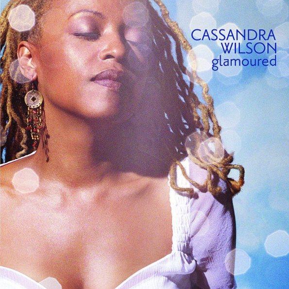 cassandra-wilson-glamoured.jpg.d4570cba218ae2d789bc6f618f80ca24.jpg