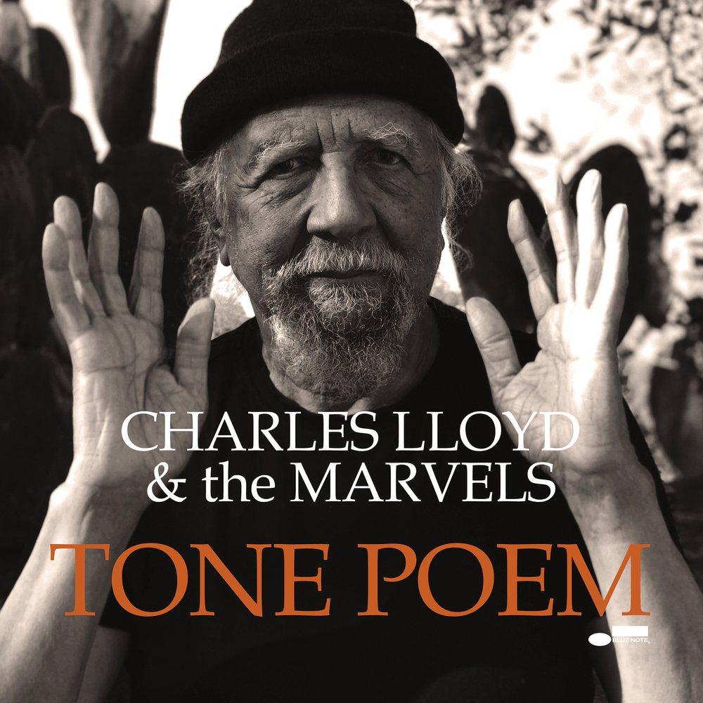 Charles Lloyd & The Marvels - Tone Poem.jpg