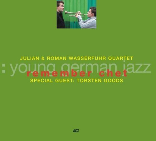 Julian & Roman Wasserfuhr Quartet - Remember Chet.jpg