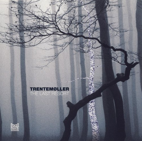 Trentemoller_-_The_Last_Resort_500.jpg